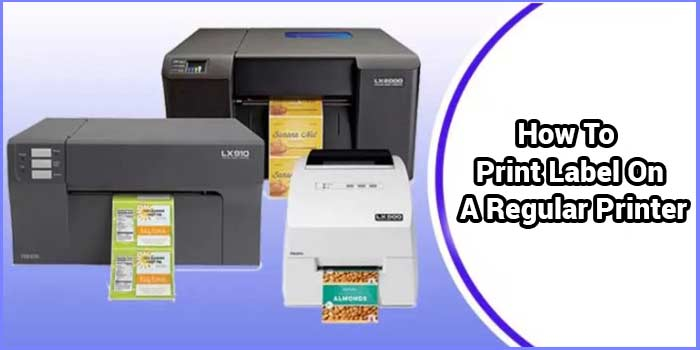 How To Print Label On A Regular Printer