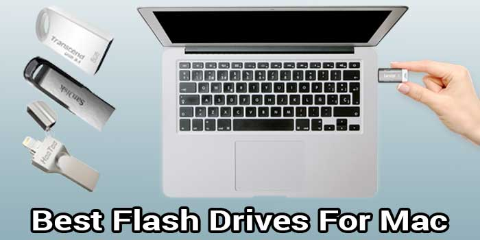 Best Flash Drives For Mac